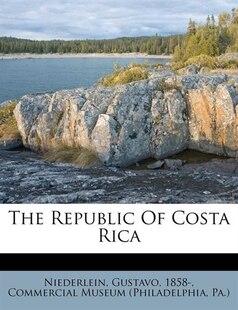 The Republic Of Costa Rica