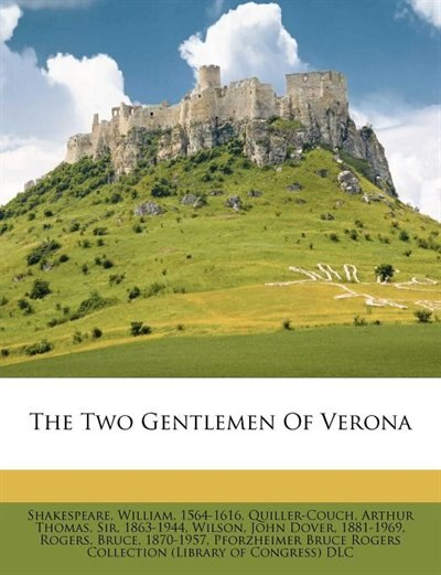 The Two Gentlemen Of Verona by Shakespeare William 1564-1616