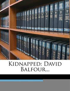 Kidnapped: David Balfour...
