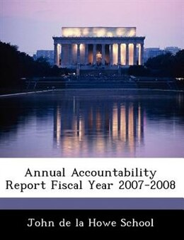Book Annual Accountability Report Fiscal Year 2007-2008 by John de la Howe School