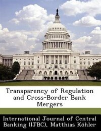 Transparency Of Regulation And Cross-border Bank Mergers