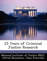 25 Years Of Criminal Justice Research