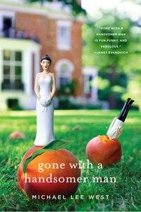 Gone with a Handsomer Man: A Novel