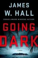 Going Dark: A Thorn Novel