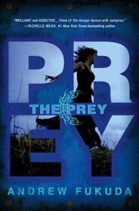 The Prey by Andrew Fukuda