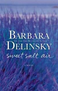 Book Sweet Salt Air: A Novel by Barbara Delinsky
