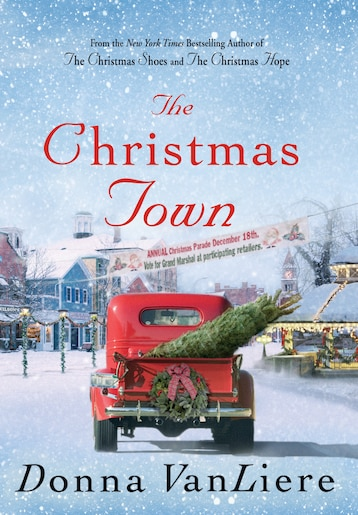 The Christmas Town: A Novel, Book by Donna Vanliere (Hardcover