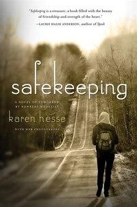 Safekeeping: A Novel Of Tomorrow