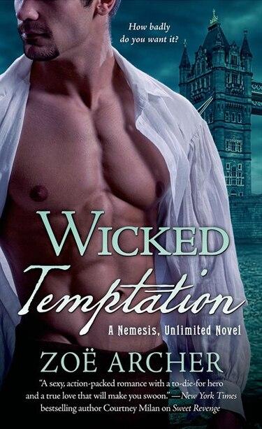 Wicked Temptation: A Nemesis, Unlimited Novel by Zoë Archer