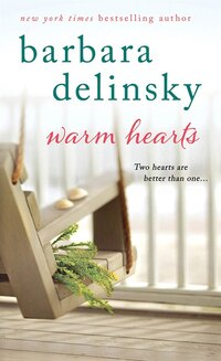 Warm Hearts: A Novel