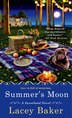 Summer's Moon: A Sweetland Mystery by Lacey Baker