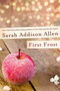 First Frost: A Novel by Sarah Addison Allen