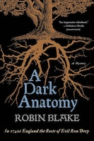 Book A Dark Anatomy: A Mystery by Robin Blake