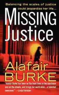 Missing Justice by Alafair Burke