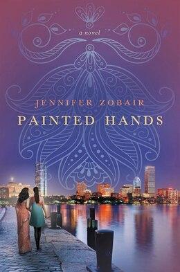 Livre Painted Hands: A Novel de Jennifer Zobair