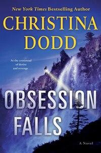 Obsession Falls: A Novel
