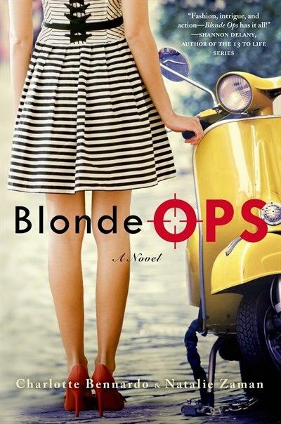 Blonde Ops: A Novel by Charlotte Bennardo