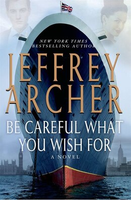 Book Be Careful What You Wish For by Jeffrey Archer