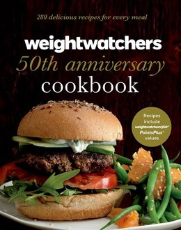 Book Weight Watchers 50th Anniversary Cookbook: 280 Delicious Recipes for Every Meal by Weight Watchers