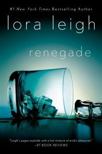 Book Renegade by Lora Leigh