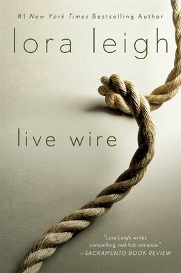 Book Live Wire by Lora Leigh