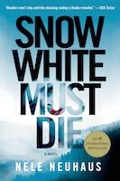 Snow White Must Die: A Novel
