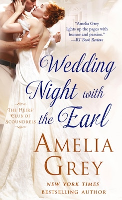 Book Wedding Night With The Earl: The Heirs' Club Of Scoundrels by Amelia Grey