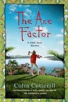 The Axe Factor: A Jimm Juree Mystery