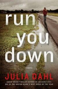 Run You Down: A Novel