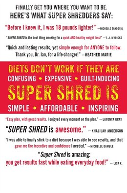 Book Super Shred: The Big Results Diet: 4 Weeks, 20 Pounds, Lose It Faster! by Ian K. Smith