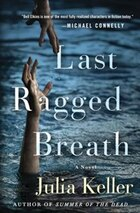 Last Ragged Breath: A Novel