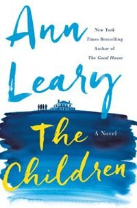 The Children: A Novel by Ann Leary
