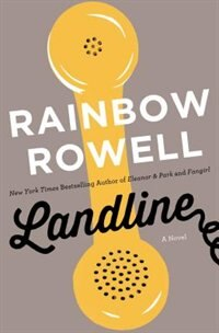 Book Landline: A Novel by Rainbow Rowell