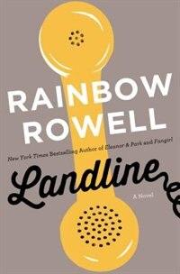 Book Landline: A Novel by Rainbow Rowell