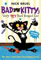 Bad Kitty's Very Very Bad Boxed Set (#2): Bad Kitty Meets The Baby, Bad Kitty For President, And…