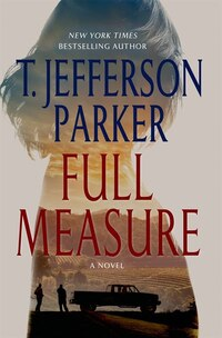 Full Measure: A Novel