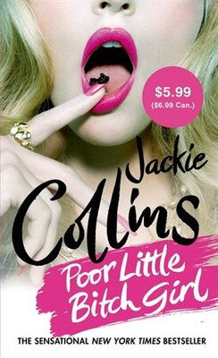 Book Poor Little Bitch Girl by Jackie Collins