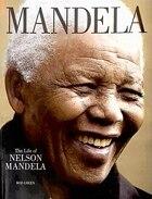 Mandela: The Life of Nelson Mandela