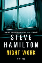 Night Work: A Novel