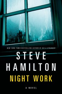 Night Work: A Novel