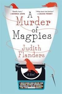 A Murder Of Magpies: A Novel de Judith Flanders