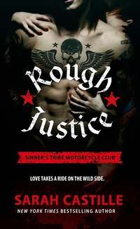 Rough Justice: Sinner's Tribe Motorcycle Club