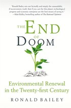 The End of Doom: Environmental Renewal in the Twenty-First Century