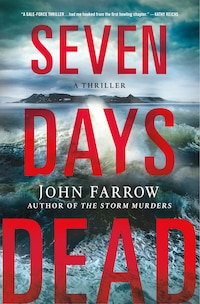 Seven Days Dead: A Thriller