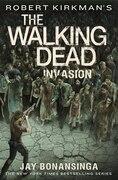 Book Robert Kirkman's The Walking Dead: Invasion by Robert Kirkman