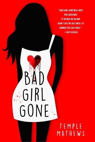 Bad Girl Gone: A Novel by Temple Mathews