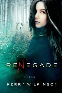 Renegade: A Novel