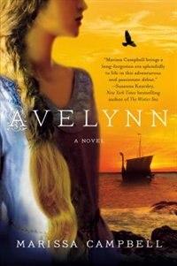 Avelynn: A Novel by Marissa Campbell