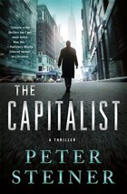 The Capitalist: A Thriller