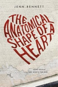 Book The Anatomical Shape of a Heart by Jenn Bennett